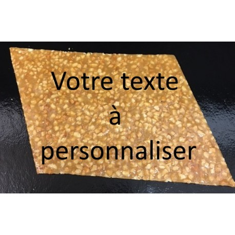 Plaque nougatine - texte personalisé